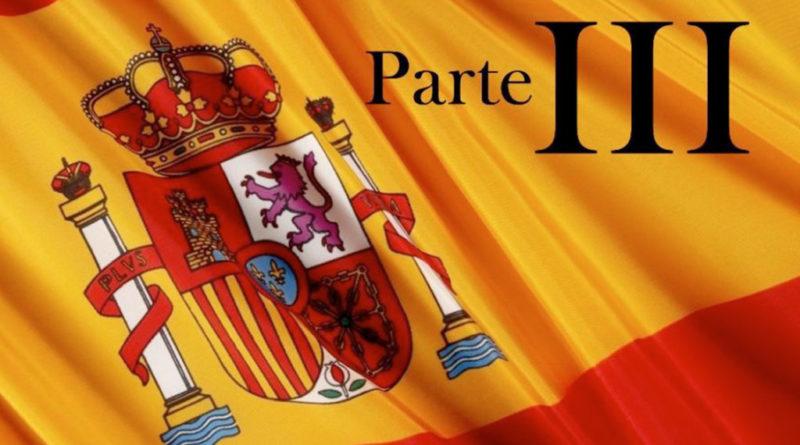 Historia de la Bandera de España parte 3