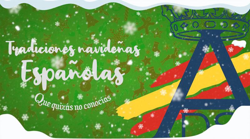 Tradiciones navideñas Españolas que quizás no conocías