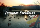 Leyendas españolas: Parte II