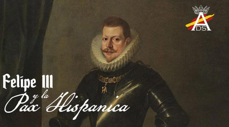 Felipe III y la Pax Hispanica